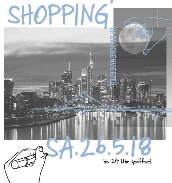 Late Night Shopping im Brückenviertel am 26. Mai 2018
